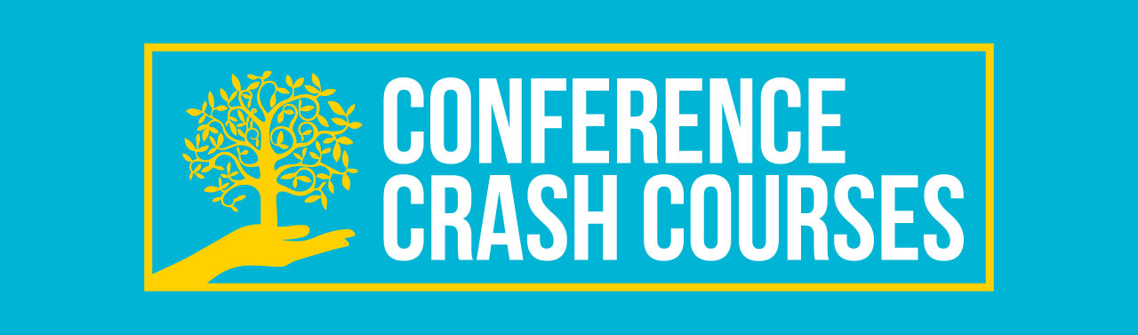 Conference Crash Courses