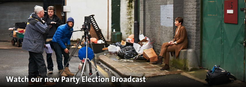 Watch our new Party Election Broadcast